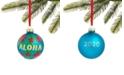 Holiday Lane Hawaii Blue Aloha Ball Ornament, Created for Macy's