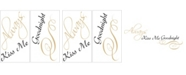 Brewster Home Fashions Always Kiss Me Wall Quote