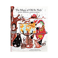 Vietri Old St. Nick The Magic of Old St. Nick: Good Friends, Good Earth Childrens Book