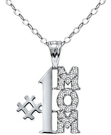 "Giani Bernini Cubic Zirconia ""#1 Mom"" Pendant Necklace in Sterling Silver, 16"" + 2"" extender, Created for Macy's"
