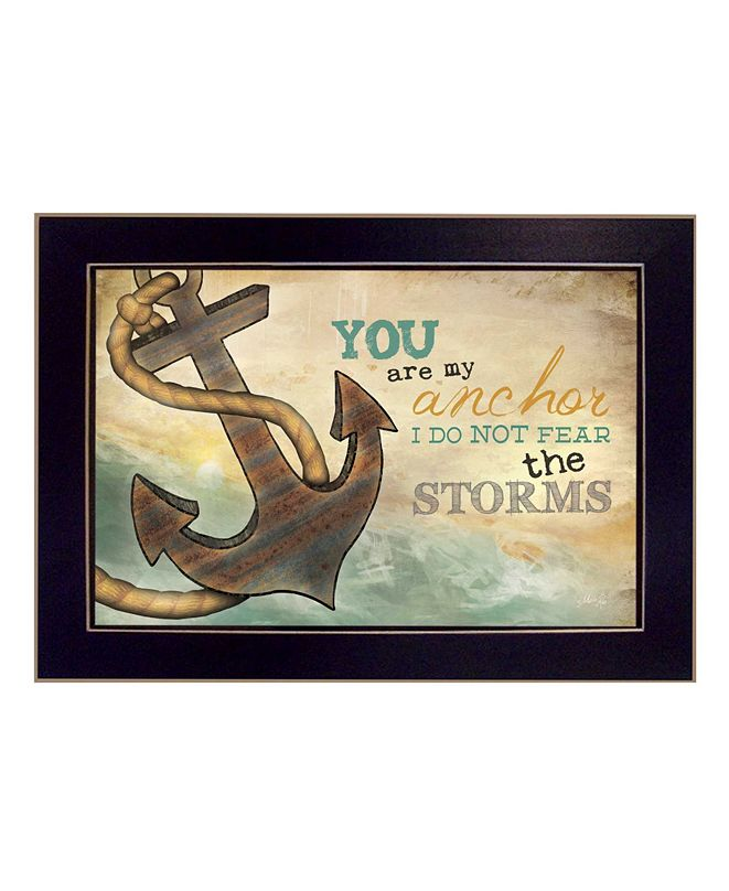 """Trendy Decor 4U You Are my Anchor By Marla Rae, Printed Wall Art, Ready to hang, Black Frame, 20"""" x 14"""""""