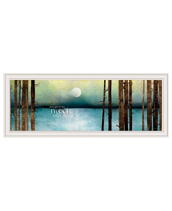 """Trendy Decor 4U Love You to the Moon and Back by Marla Rae, Ready to hang Framed print, White Frame, 39"""" x 15"""""""