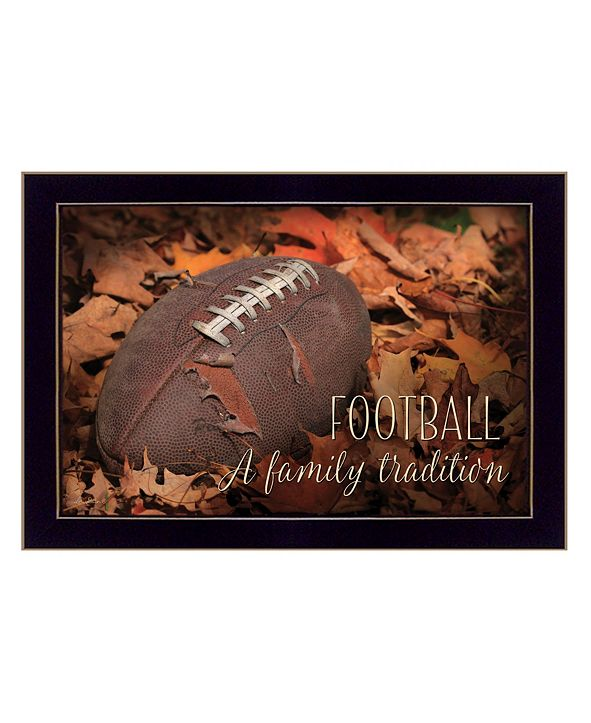 "Trendy Decor 4U Football - A Family Tradition By Lori Deiter, Printed Wall Art, Ready to hang, Black Frame, 20"" x 14"""