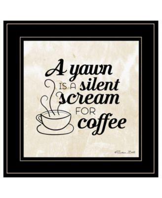 A Silent Scream for Coffee by SUSAn Ball, Ready to hang Framed Print, Black Frame, 15