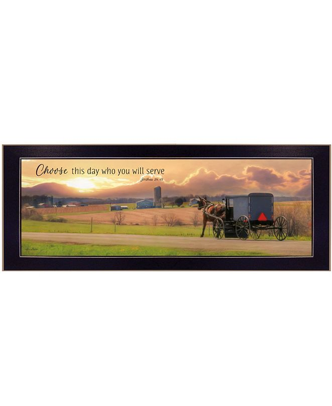 "Trendy Decor 4U Choose this Day Who You will Serve by Lori Deiter, Ready to hang Framed Print, Black Frame, 22"" x 10"""