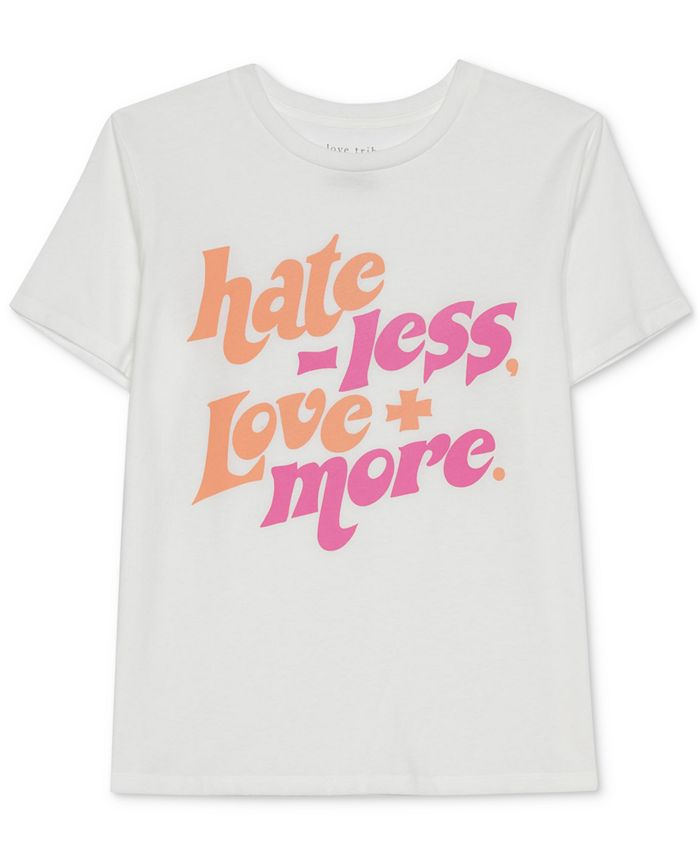 Love Tribe - Juniors' Hate Less Love More T-Shirt