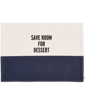 kate spade new york Food for Thought Save Room for Dessert Placemat