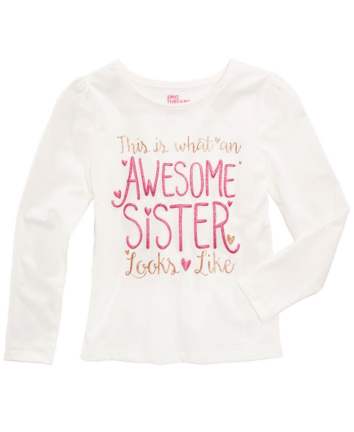 Epic Threads - Awesome Sister Graphic-Print Shirt, Toddler & Little Girls (2T-6X)