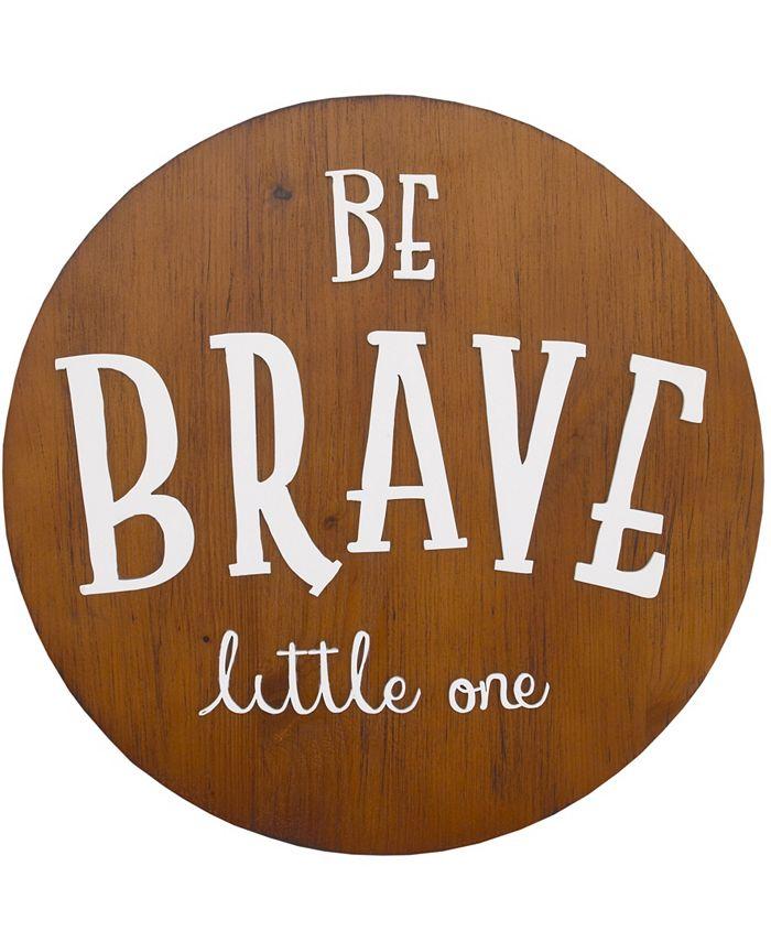 "NoJo - NoJo ""Be Brave Little One"" Wood Nursery Wall Décor"