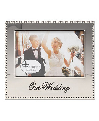 Lawrence Frames Our Wedding Picture Frame 4 X 6 Reviews Picture Frames Home Decor Macy S