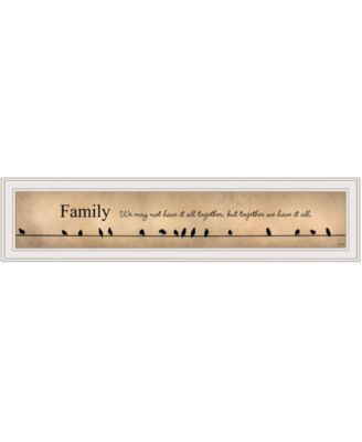 Family - Together We Have It All by Lori Deiter, Ready to hang Framed Print, Black Frame, 38