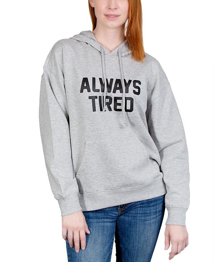 Rebellious One - Juniors' Always Tired Graphic Hoodie Sweatshirt