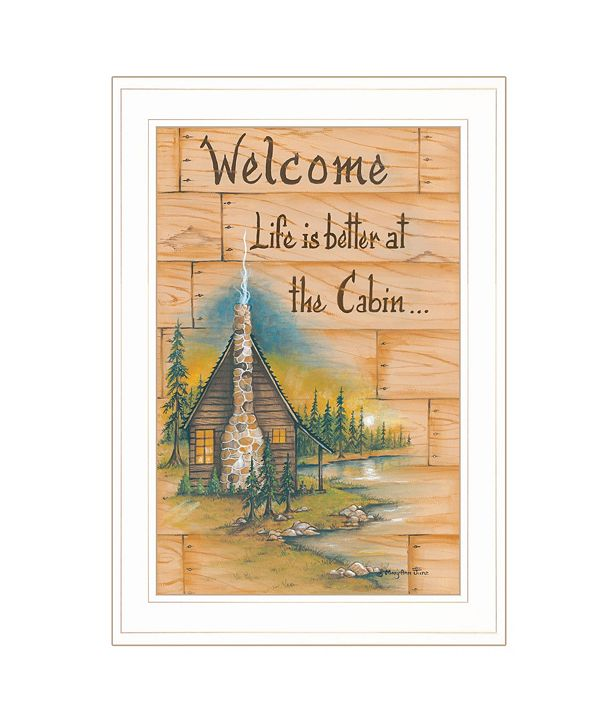 "Trendy Decor 4U Life is Better at the Cabin by Mary June, Ready to hang Framed Print, White Frame, 15"" x 21"""
