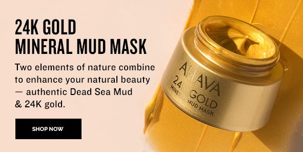 24 K Gold Mineral Mud Mask, Two elements of nature Combine to enhance your natural beauty-authentic Dead Sea Mud and 24K gold, Shop Now