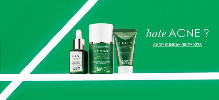Hate Acne? Shop Sunday Riley Kits
