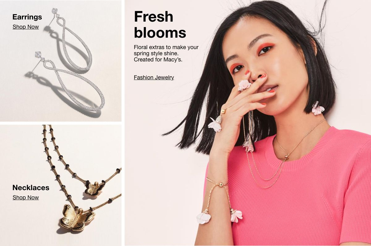 Earrings, Shop Now, Necklaces, Shop Now, Fresh blooms, Fashion Jewelry