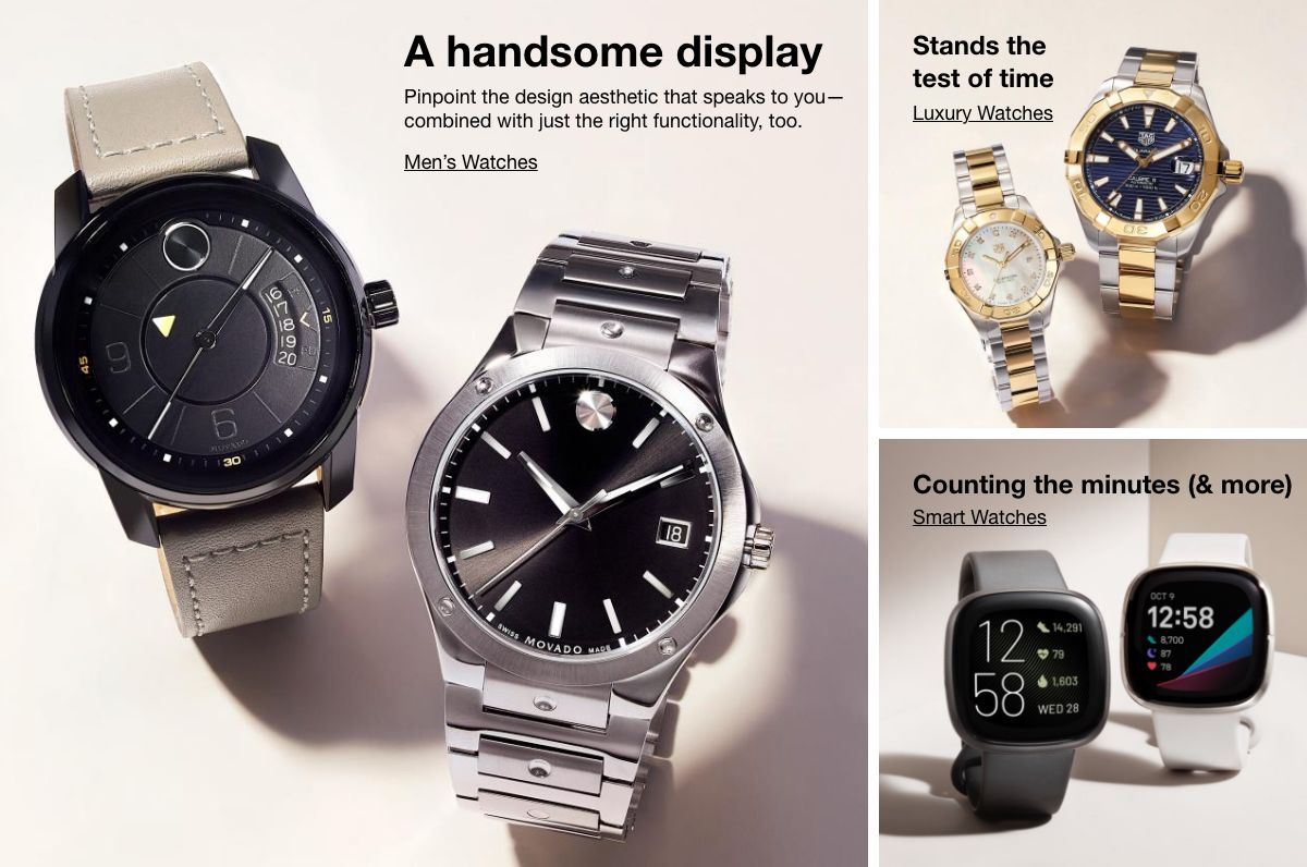 A handsome display, Men's Watches, Stands the test of time, Luxury Watches, Counting the minutes (and more), Smart Watches