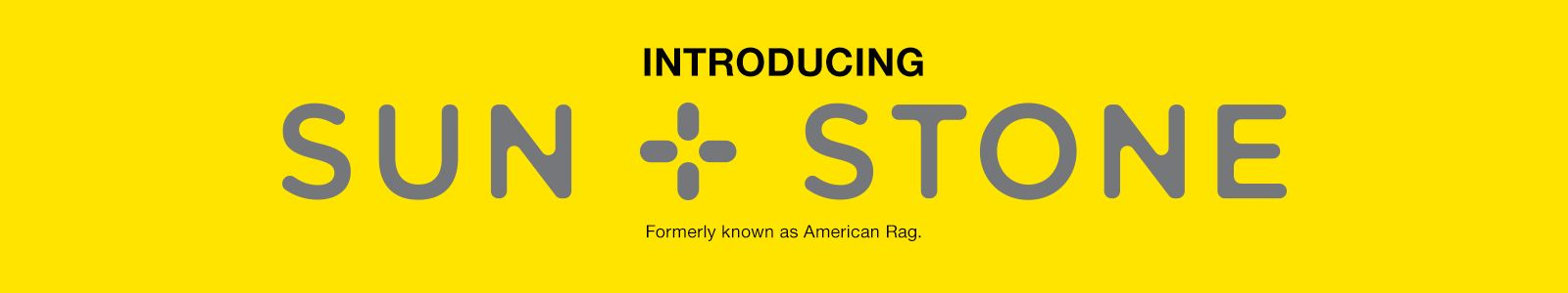 Introducing, Sun Stone, Formerly known as America Rag