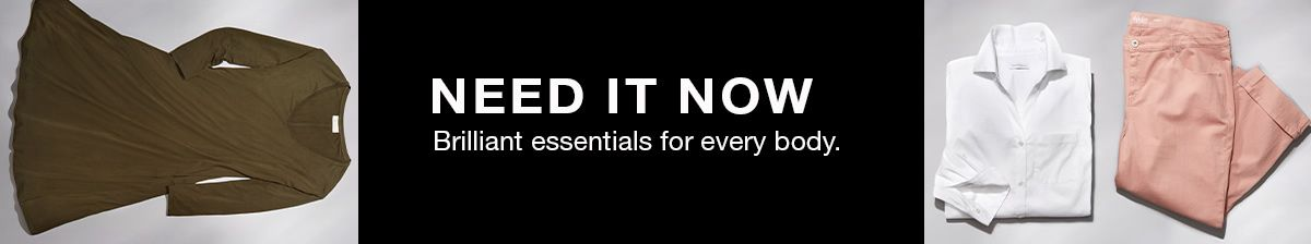 Need it Now, Brilliant essentials for every body