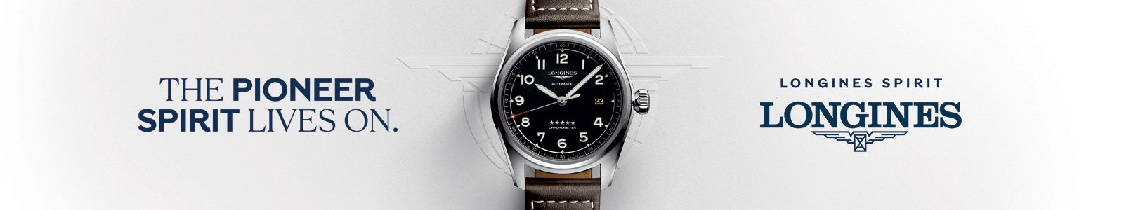 The Pioneer spirit Lives on, Longines Spirit, Longines