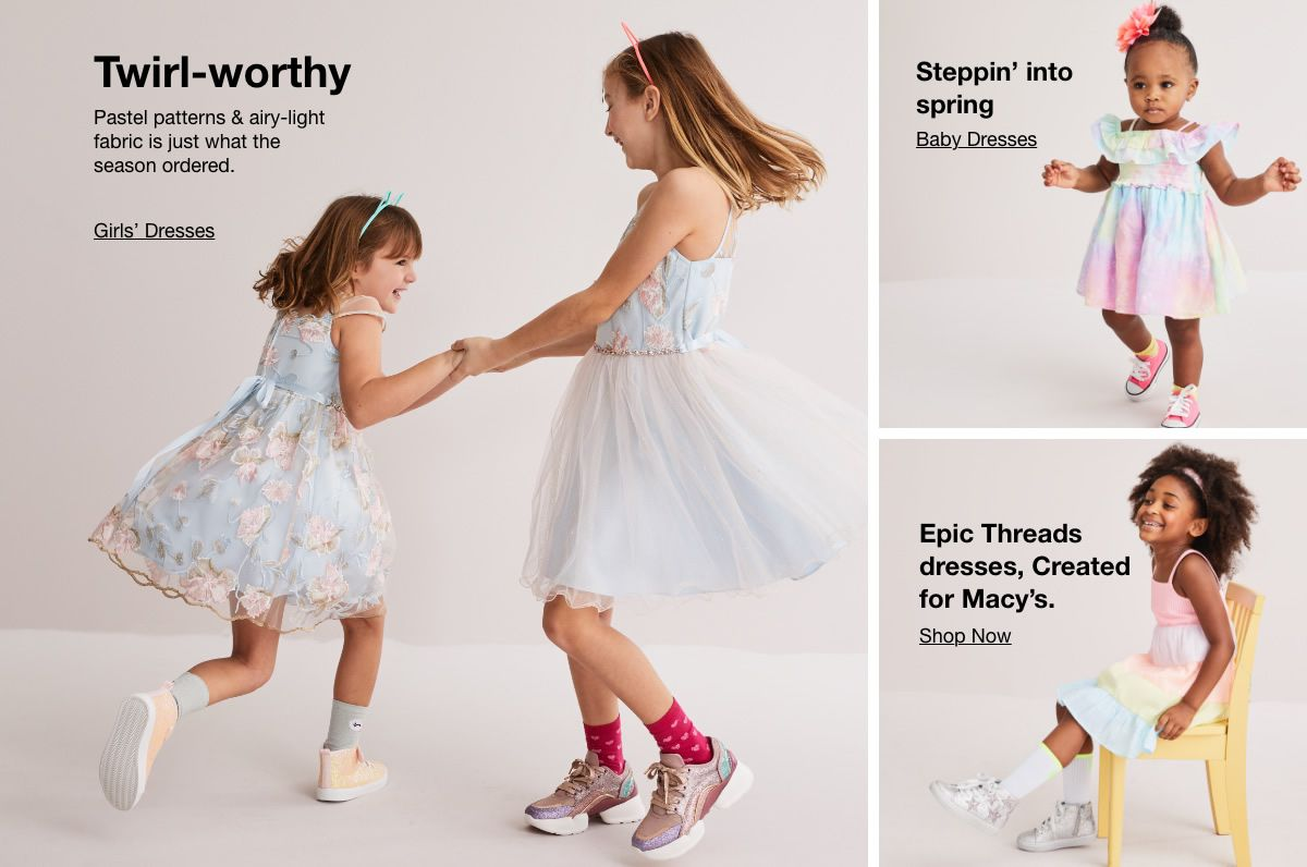 Twirl-worthy, Girls' Dresses, Steppin' into spring, Baby Dresses, Epic Threads dresses, Created for Macy's, Shop Now