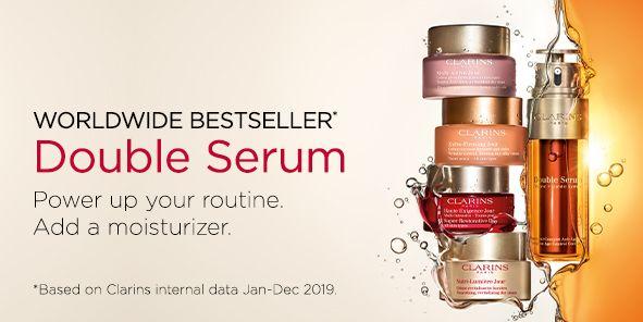 Worldwide Bestseller, Double Serum, Power up your routine, Add a moisturizer, Based on Clarins internal data Jan-Dec 2019