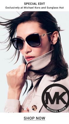 Special Edit, Exclusively at Michael Kors and Sunglass Hut, Shop Now