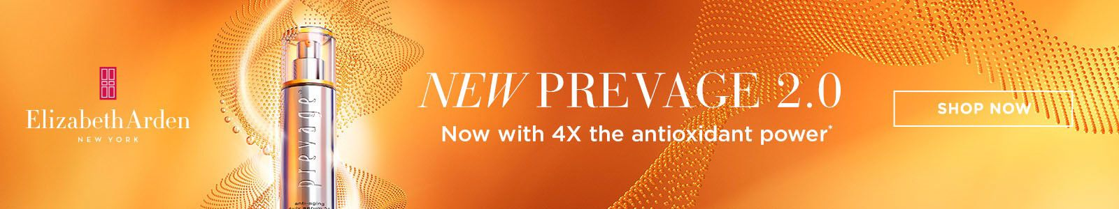 Elizabeth Arden, New York, New Prevage 2.0, Now with 4X the antioxidant power, Shop Now