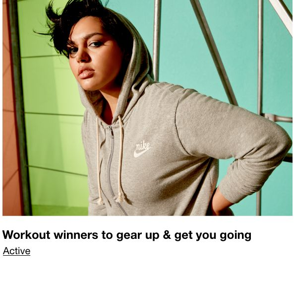 Workout winners to gear up and get you going, Active