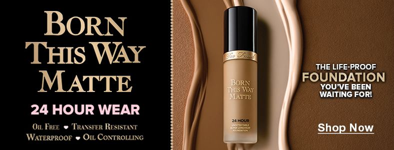 Born This Way Matte, 24 Hour Wear, The Life-Proof Foundation You've Been Waiting For! Shop Now