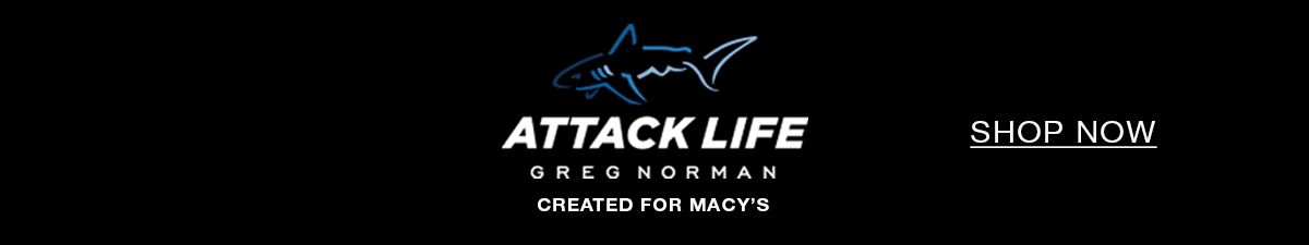 Attack Life, Greg Norman Created For Macy's, Shop Now