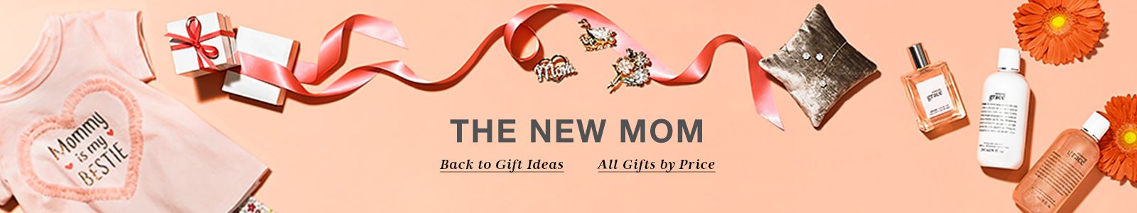 The New Mom, Back to Gift Ideas, All Gifts by Price