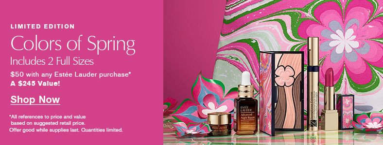 Limited Edition, Colors of Spring, Includes 2 Full Sizes, $50 with any Estee Lauder purchase A $245 Value! Shop Now