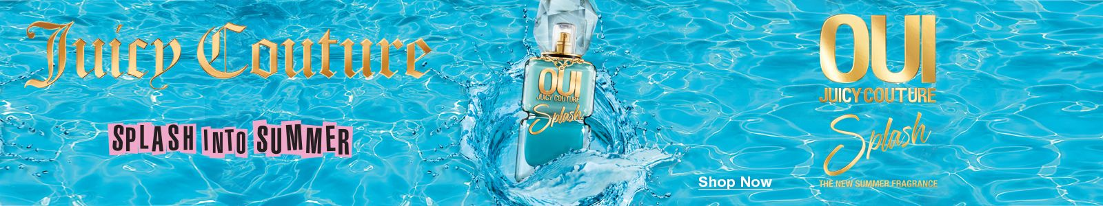 Juicy Couture, Splash Into Summer, Shop Now, OUI Juicy Couture, Splash, The New Summer Fragrance