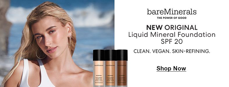 bareMinerals, The Power Of Good, New Original, Liquid Mineral Foundation, SPF 20, Clean, Vegan, Skin-Refining, Shop Now