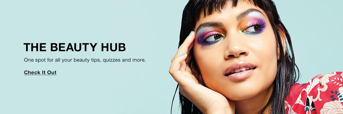 The Beauty Hub, One spot for all your beauty tips, quizzes and more, Check It Out