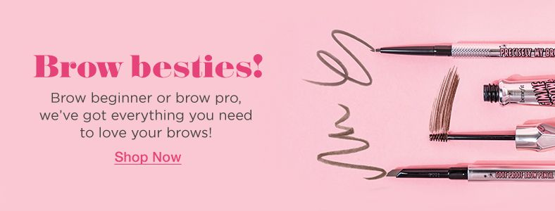 Brow besties! Shop Now