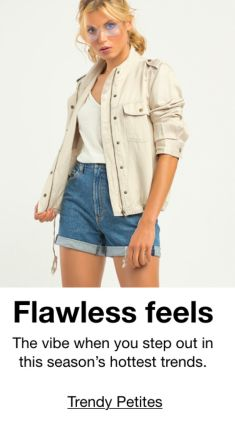 Flawless feels, The vibe when you step out in this season's hottest trends, Trendy Petites