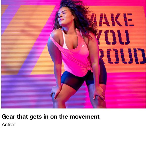 Gear that gets in on the movement, Active