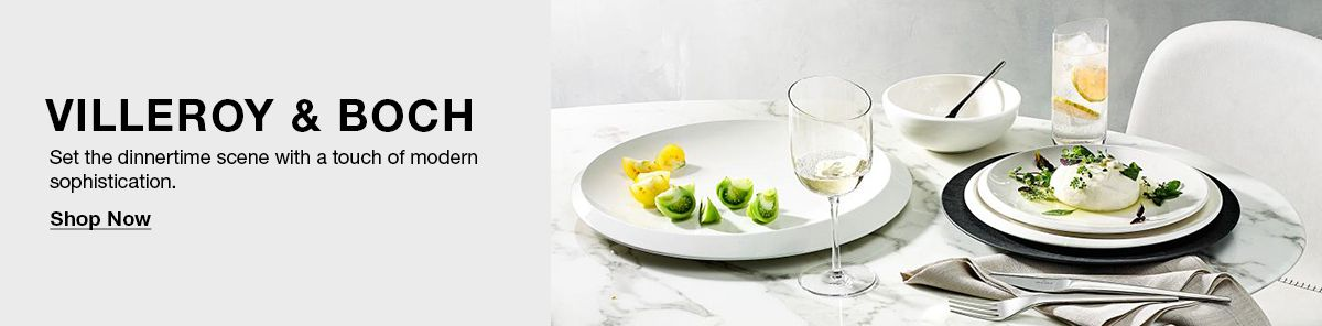 Villeroy and Boch, Set the dinnertime scene with a touch of modern sophistication, Shop Now