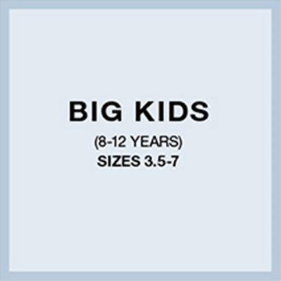 Big Kids (8-12 Years) Sizes 3.5-7