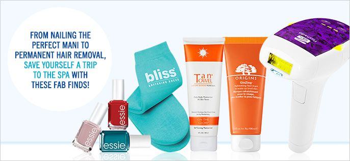 From Nailing the perfect mani to permanent Hair Removal, Save Yourself a Trip to the SPA with these Fab Finds!