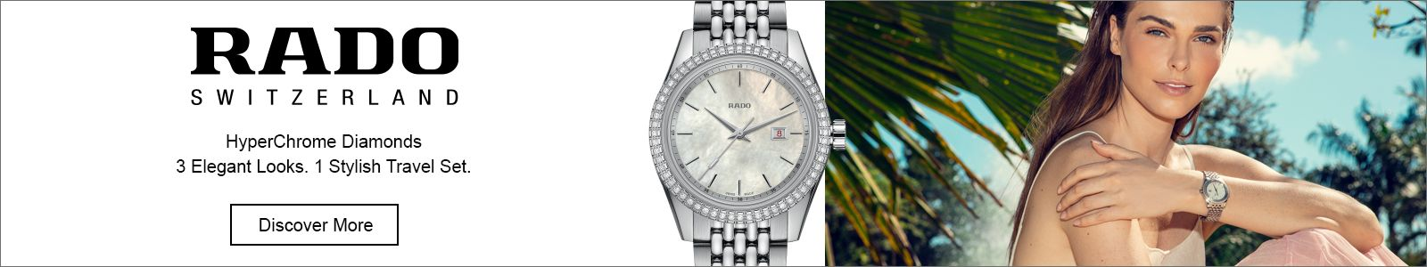 Rado, Switzerland, hyperchhrome Diamonds, 3 elegant Looks, 1 Stylish Travel set, Discover More
