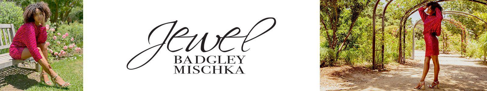 Jewel, Badgley, Mischka