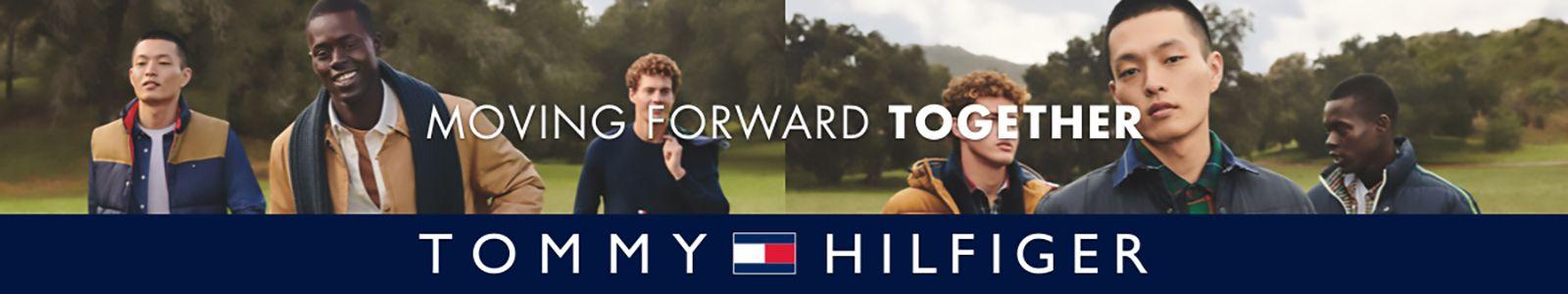 Moving Forward Together, Tommy Hilfiger