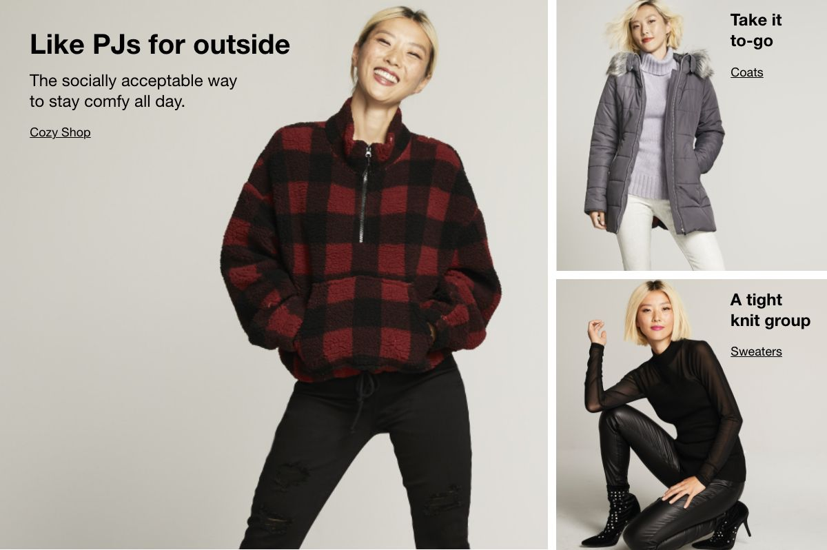 Like Pjs for outside, Cozy Shop, Take it  to-go, Coats, A tight knit group, Sweaters