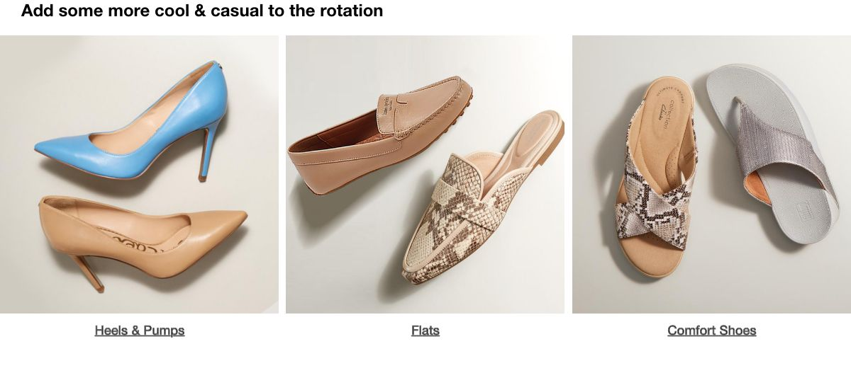 Add some more cool and casual to the rotation, Heels and Pumps, Flats, Comfort Shoes